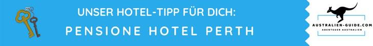 Pensione Hotel Perth - Hoteltipp australien-guide.com